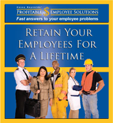 Retain Your Employees For A Lifetime